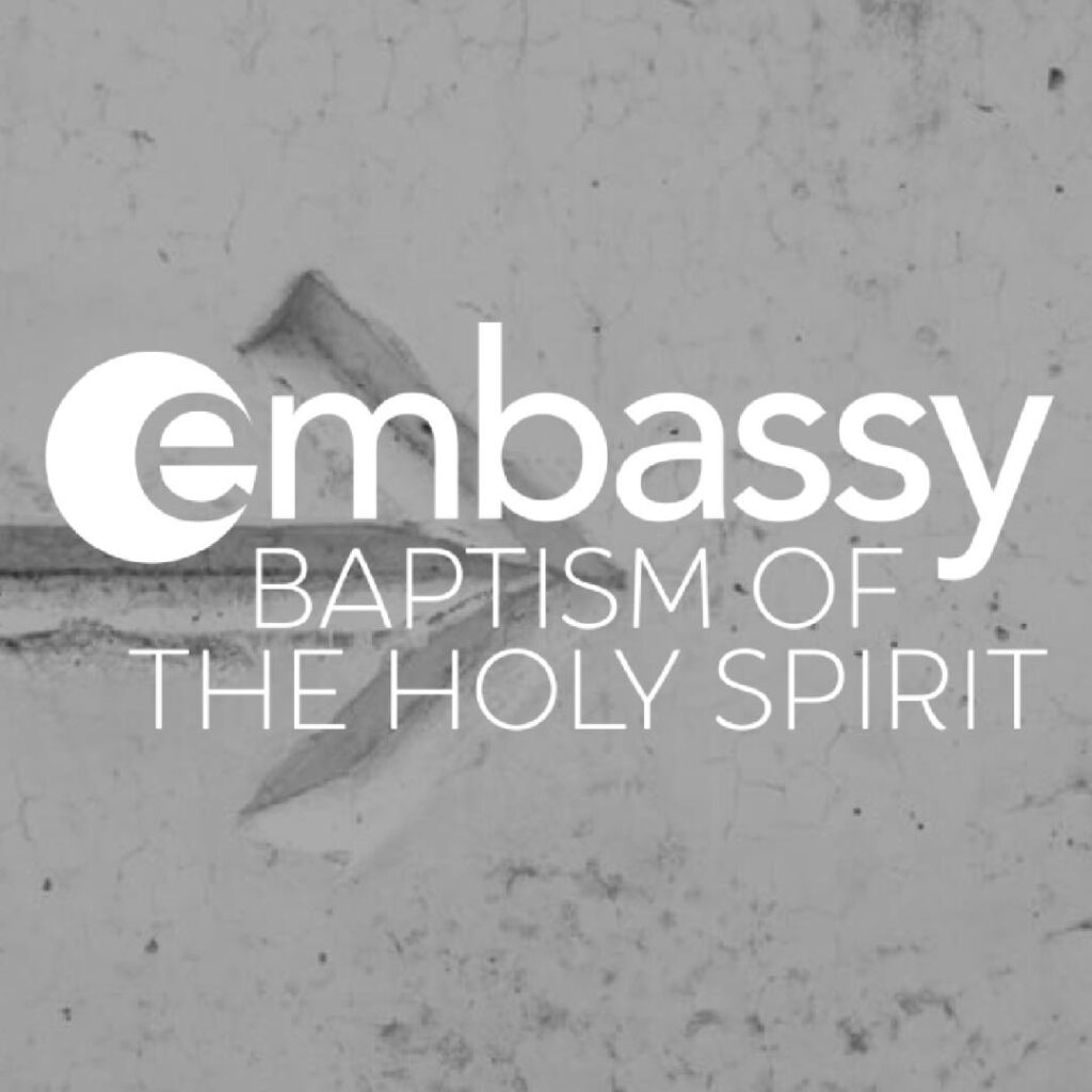 Episode 4 Baptism of the Holy Spirit
