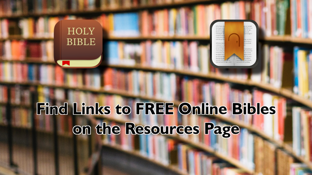 Free Online Bibles on the Resources Page