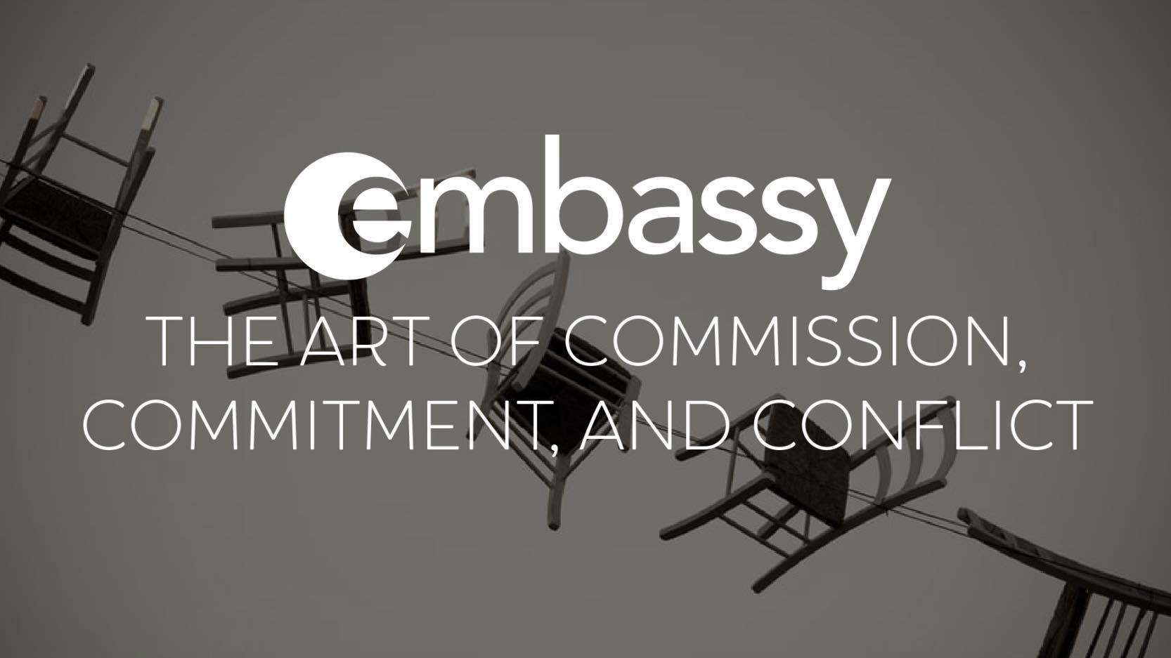 The Art of Commission, Commitment, & Conflict