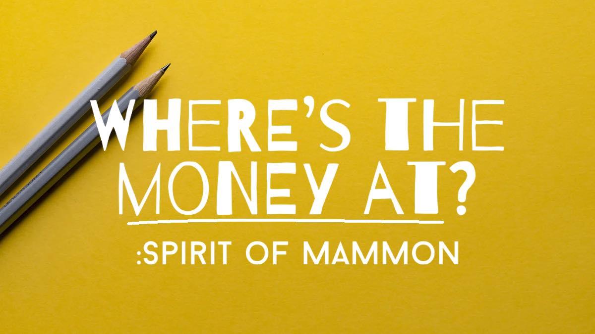 Spirit of Mammon