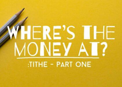 The Tithe Part 1