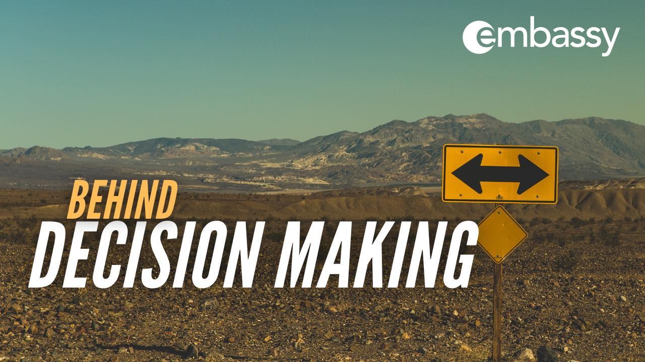 Behind Decision Making by Joel Thiessen